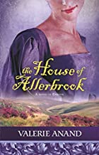 The House Of Allerbrook (Exmoor Saga) by Valerie Anand