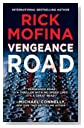 Vengeance Road by Rick Mofina