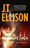 The Immortals by J. T. Ellison