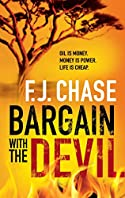 Bargain with the Devil by F. J. Chase