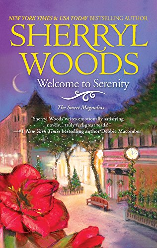 Welcome to Serenity (Sweet Magnolias) - Sherryl Woods
