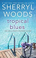Tropical Blues by Sherryl Woods