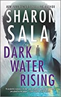 Dark Water Rising by Sharon Sala