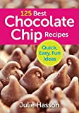 125 Best Chocolate Chip Recipes