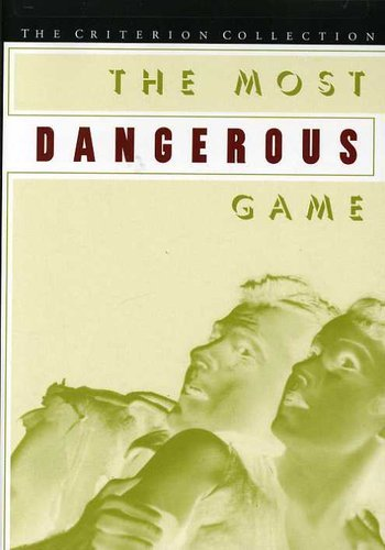 The Most Dangerous Game (Criterion Collection) cover