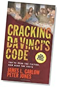 Cracking DaVinci's Code: You've Read the Fiction, Now Read the Facts