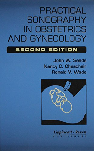 PRACTICAL SONOGRAPHY IN OBSTETRICS & GYNECOLOGY, 2/E
