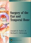 SURGERY OF THE EAR AND TEMPORAL BONE, 2/ED.