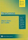 Board Review Series Pediatrics