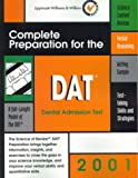 DAT: Complete Preparation for the Dental Admission Test, 2001 Edition: The Science of Review