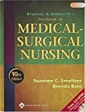 Brunner and Suddarth\'s Textbook of Medical-Surgical Nursing (Brunner and Suddarth\'s Textbook of Medical-Surgical Nursing)