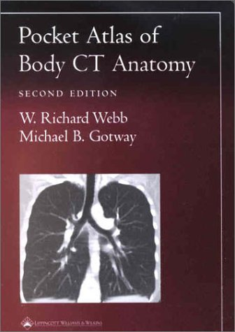 POCKET ATLAS OF BODY CT ANATOMY (RADIOLOGY POCKET ATLAS SERIES), 2/ED.