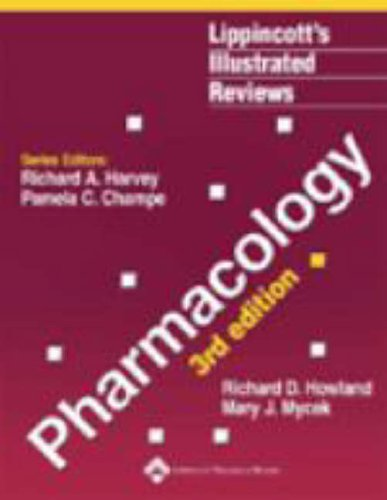 PHARMACOLOGY (LIPPINCOTT'S ILLUSTRATED REVIEWS SERIES), 3ED**