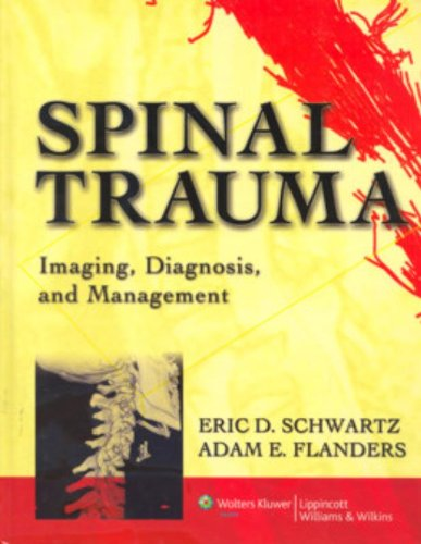 SPINAL TRAUMA IMAGING, DIAGNOSIS, AND MANAGEMENT