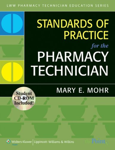 STANDARDS OF PRACTICE FOR THE PHARMACY TECHNICIAN