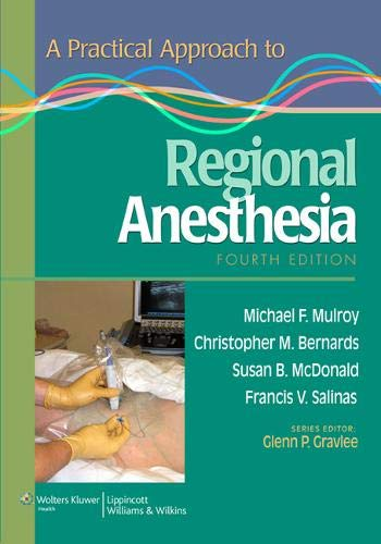 A PRACTICAL APPROACH TO  REGIONAL ANESTHESIA, 4ED