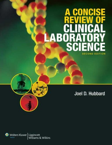 A CONCISE REVIEW OF CLINICAL LABORATORY SCIENCE, 2E