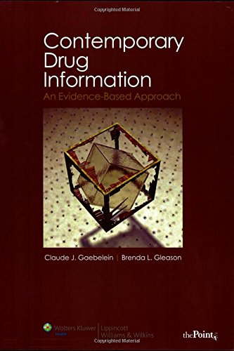 CONTEMPORARY DRUG INFORMATION: AN EVIDENCEBASED APPROACH