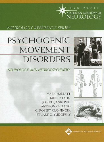 PDF Psychogenic Movement Disorders Neurology and Neuropsychiatry 4th edition