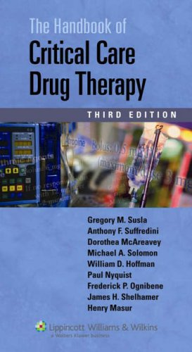 HANDBOOK OF CRITICAL CARE DRUG THERAPY, 3/ED.
