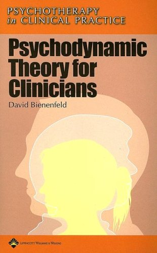 PDF Psychodynamic Theory for Clinicians Psychotherapy in Clinical Practice Series