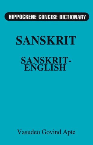 Concise Sanskrit English Dictionary (Hippocrene Concise Dictionary), Mladen, Davidovic; Apte, V. G.