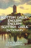 Scottish Gaelic-English, English-Gaelic Dictionary