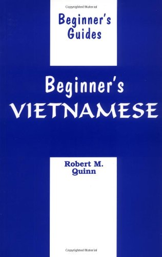 Beginner's Vietnamese (Beginner's (Foreign Language)), Robert M. Quinn