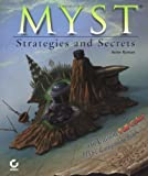 Myst Strategies and Secrets: Strategies and Secrets
