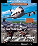 Microsoft Flight Simulator 2002: Sybex Official Strategies & Secrets