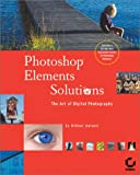 Photoshop Elements Solutions (With CD-ROM)