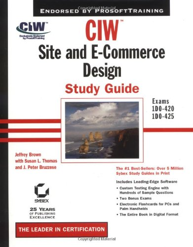 Sybex Ciw Site And E Commerce Design Study Guide With Cd Rom By Jeffrey Brown Susan L
