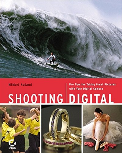 More details and reviews of the Shooting Digital: Pro Tips for Taking Great Pictures with Your Digital Camera