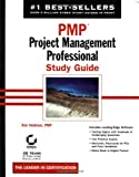 PMP: Project Management Professional Study Guide