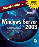 Mastering Windows Server 2003/Mark Minasi