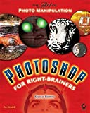 Photoshop for Right-Brainers