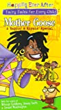 Mother Goose: A Rappin' and a Rhymin' Fairy Tale - Happily Ever After: Fairy Tales for Every Child: $6.48