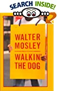 Walkin' the Dog (G K Hall Large Print Book Series (Cloth)) [LARGE PRINT] by  Walter Mosley (Hardcover - April 2000)