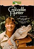 DVD: 'The Crocodile Hunter (Steve's Story/Most Dangerous Adventures/Greatest Crocodile Captures)' (1999)