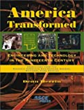 America transformed [electronic resource] : engineering and technology in the nineteenth century