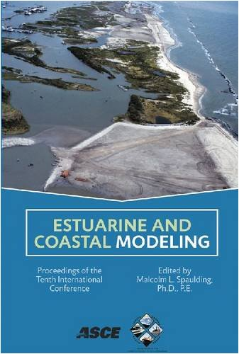 Estuarine and coastal modeling : proceedings of the tenth international conference, November 5-7, 2007, Newport, Rhode Island