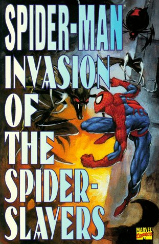 Spider-Man: Invasion Of The Spider Slayers Cover
