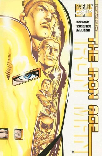 Iron Man: The Iron Age Book 1 Cover