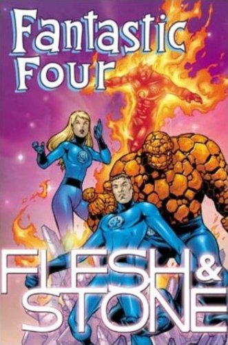 Fantastic Four: Flesh And Stone Cover