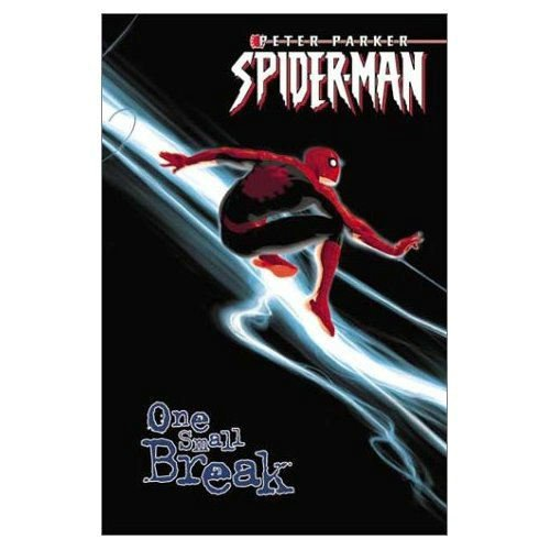 Peter Parker, Spider-Man: One Small Break Cover