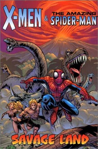 X-Men And The Amazing Spider-Man: Savage Land Cover