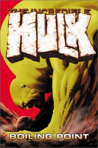 Incredible Hulk Vol. 2: Boiling Point Cover