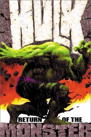Incredible Hulk Vol. 1: Return Of The Monster Cover