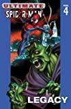Ultimate Spider-Man: Legacy (Ultimate Spider-Man)