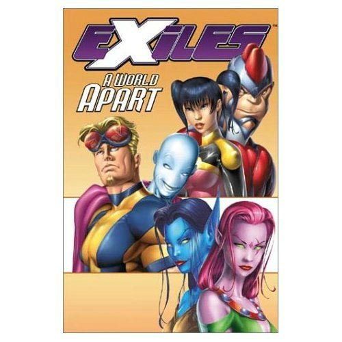 Exiles Vol. 2: A World Apart Cover